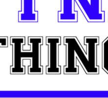 It's a TYNA thing, you wouldn't understand !! Sticker