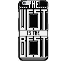 West is the Best White iPhone Case/Skin