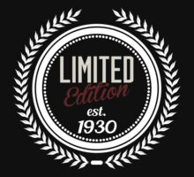 Limited Edition est.1930 by seazerka