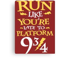 Run Like You're Late To Platform Nine & Three Quarters  Canvas Print