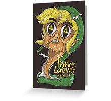 Fear & Loathing in Hyrule Greeting Card