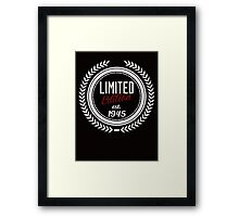 Limited Edition est.1945 Framed Print