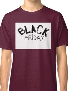 Black Friday  Classic T-Shirt