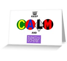 5 SECONDS OF SUMMER 5sos keep calm and don't stop Greeting Card