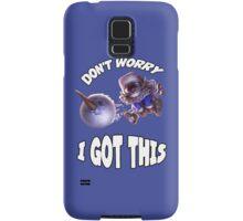Ziggs got this! Samsung Galaxy Case/Skin