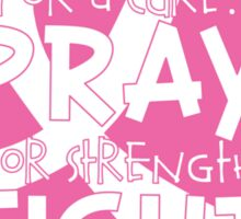 HOPE. PRAY. FIGHT. Breast Cancer Awareness Sticker