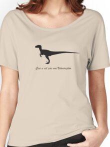 A Treachery of Dromaeosaurs Women's Relaxed Fit T-Shirt