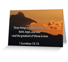 The Greatest of These Is Love Greeting Card