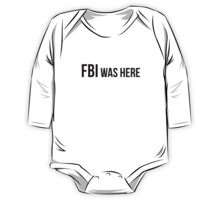 FBI was here One Piece - Long Sleeve