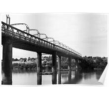 First Bridge Built; Murray Bridge, South Australia Poster