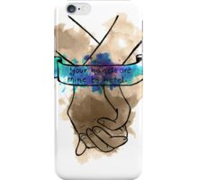 Your Hands Are Mine To Hold iPhone Case/Skin