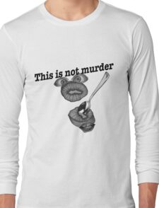 This is not murder kiwi Long Sleeve T-Shirt