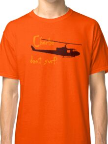 Charlie dont surf Classic T-Shirt