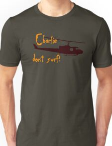 Charlie dont surf Unisex T-Shirt