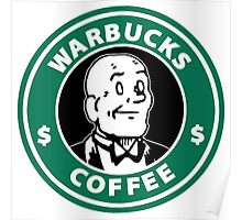 Warbucks Coffee Poster