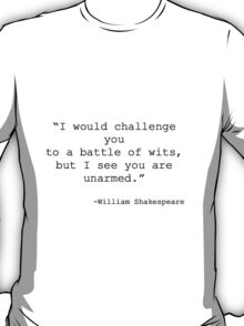William Shakespeare Quote T-Shirt