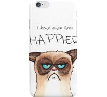 """""""I have never been Happier"""" iPhone Case/Skin"""