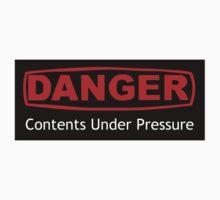 Danger Contents Under Pressure T-Shirt