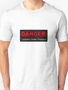 Danger Contents Under Pressure Unisex T-Shirt