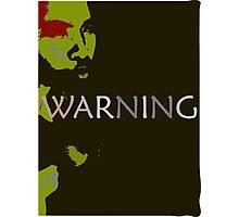 WARNING Photographic Print