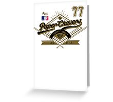 Team Paper Chasers  Greeting Card