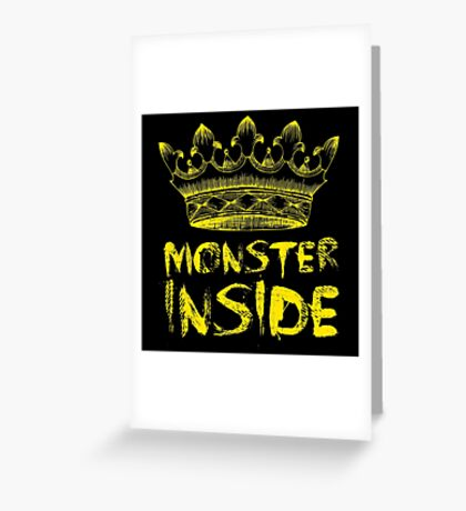 Monster Inside Greeting Card