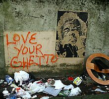 Love Your Ghetto by Carly Faust
