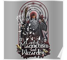 Lord of Magnetism and Wizardry Poster