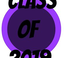 Class Of 2019 by HomeMadeRemedy