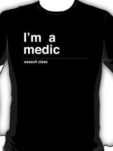 I'm a medic T-Shirt