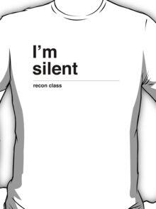 I'm silent (black) T-Shirt