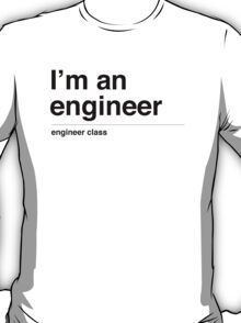 I'm a engineer (black) T-Shirt