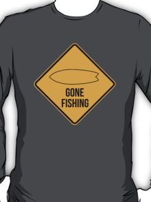 Gone fishing. Fish surfboard caution sign for surfers. T-Shirt