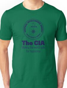 The CIA Making the World Safe For Hypocricy T-Shirt