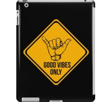 Shaka sign - Caution. Hang loose. Good vibes only. Surf style. iPad Case/Skin