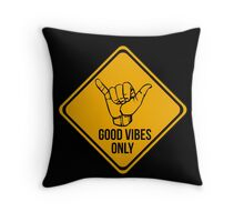 Shaka sign - Caution. Hang loose. Good vibes only. Surf style. Throw Pillow