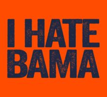 I HATE BAMA - University of Auburn Tigers Fan Shirt - Haters Gonna Hate - Blue Text Version by BeefShirts