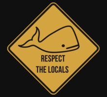 Save the whales. Respect the locals caution sign. Kids Clothes