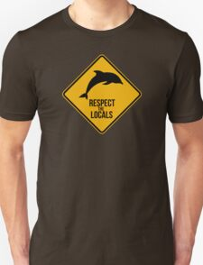 Respect the dolphins - Caution sign Unisex T-Shirt