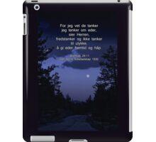 Jeremiah 29:11 in Norwegian --  Jeremias 29:11 Det Norsk Bibelselskap 1930 iPad Case/Skin