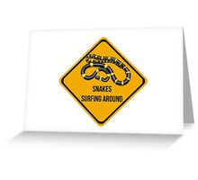 Snakes surfing around. Dropping in caution sign for surfers. Greeting Card