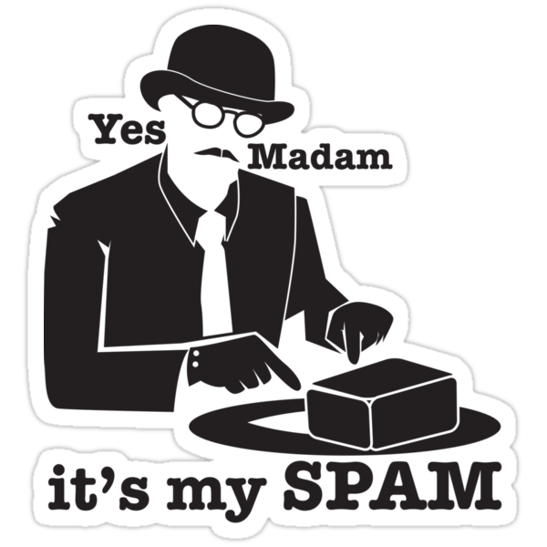 Yes Madam IT'S MY SPAM man in a moustache top hat and suit by jazzydevil