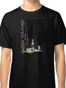 Montauk Point Light. Classic T-Shirt