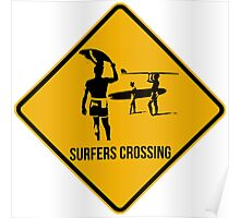 Surfers crossing. The endless summer caution sign. Poster