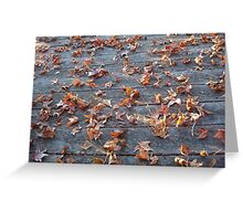 """This is why they call """"Autumn"""", """"Fall""""! Greeting Card"""