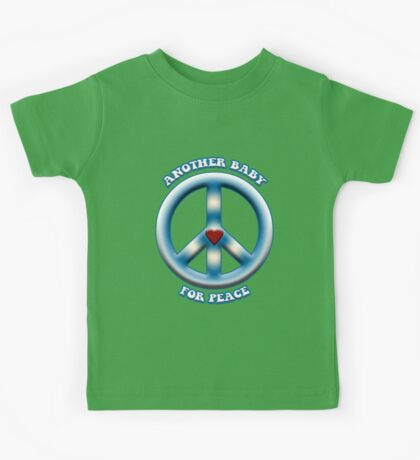 Another Baby for Peace Kids Tee