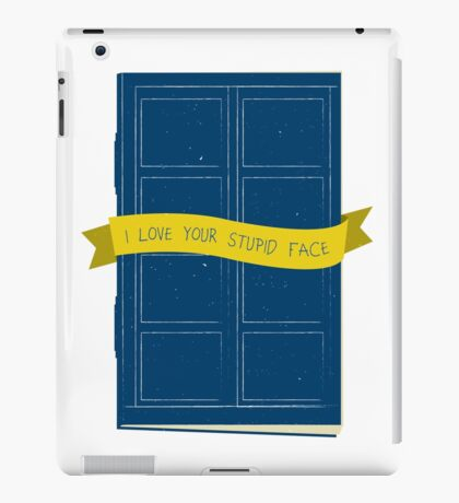I Love Your Stupid Face iPad Case/Skin