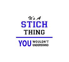 It's a STICH thing, you wouldn't understand !! by allnames
