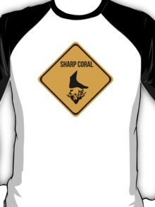 Sharp coral caution sign for surfing, diving, snorkelling. Beach. T-Shirt