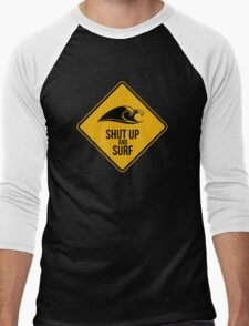 Shut up and surf. Men's Baseball ¾ T-Shirt